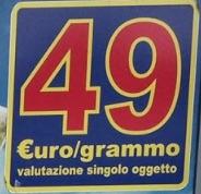 49 euro al grammo